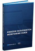 Amazon CloudWatch Monitoring Guide