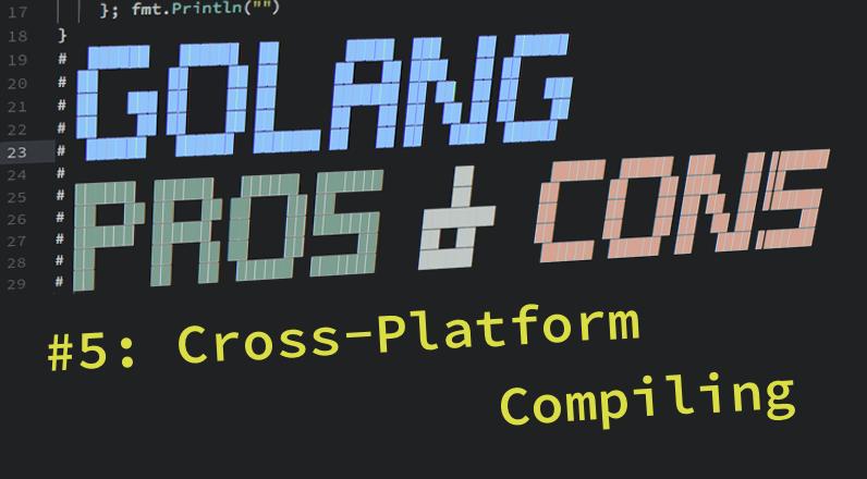 Golang-Pros-Cons-5-Hero