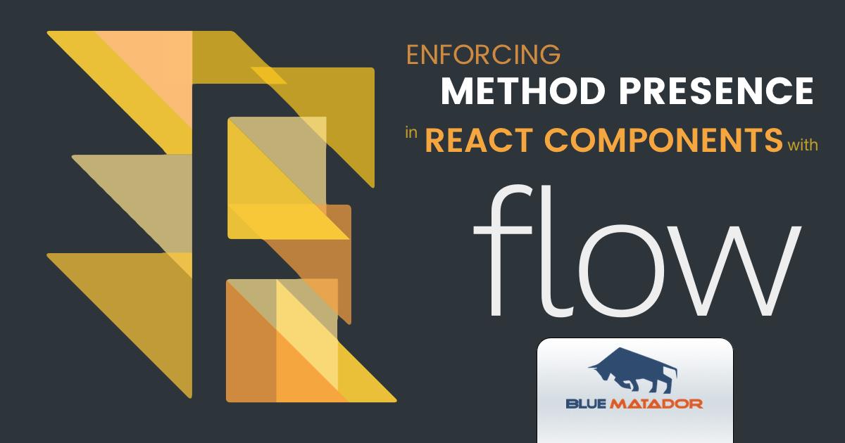 enforcing-method-presence-react-components-flow