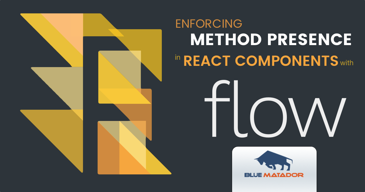 enforcing-method-presence-react-components-flow