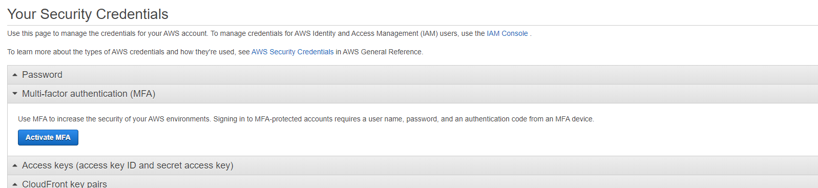Activate MFA in AWS using the wizard on the 'Your Security Credentials' page.