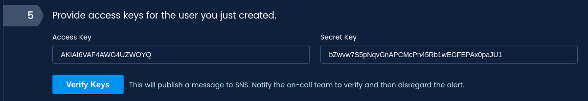 Copy the Access Key and Secret Key from the user you just created and enter them into the dialog.